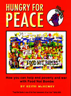 Hungry for Peace, by Keith McHenry   cover graphic