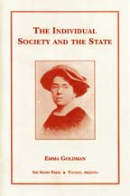 The Individual, Society and the State, by Emma Goldman cover graphic