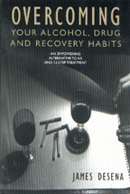 Overcoming Your Alcohol, Drug and Recovery Habits, by James DeSena   cover graphic