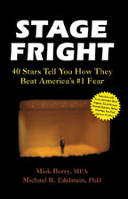 Stage Fright, by Mick Berry and Michael R. Edelstein, PhD, cover graphic  cover graphic